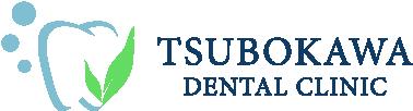 TSUBOKAWA DENTAL CLINIC